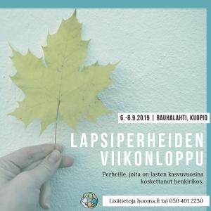 Henkirikoksen kohdanneiden lapsiperheiden tukiviikonloppu 6.-8.9.2019 -mainos